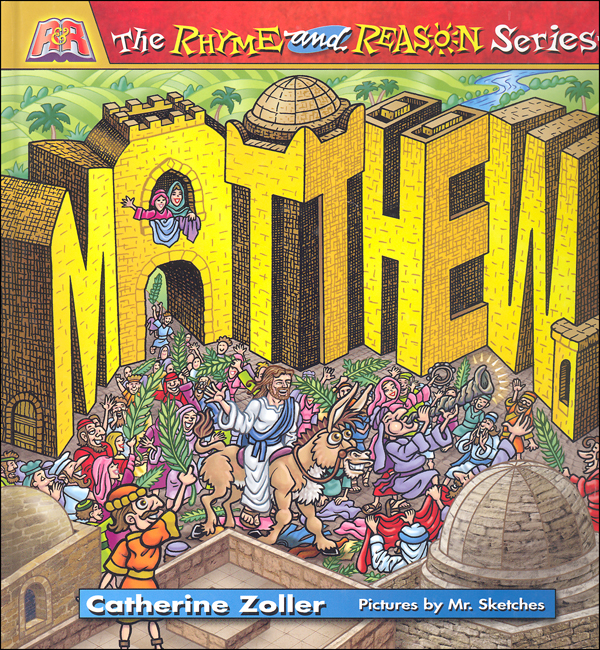 Matthew: The Rhyme and Reason Series