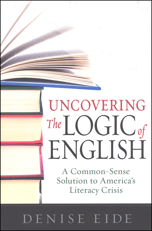 Uncovering the Logic of English 2nd Edition