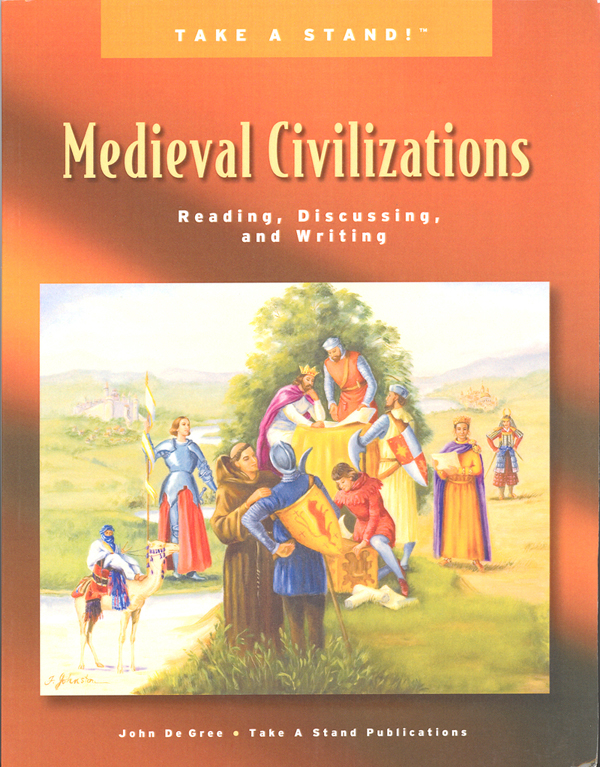 Take a Stand! Medieval Civilizations Student