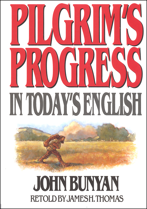 Pilgrims Progress: In Today's English