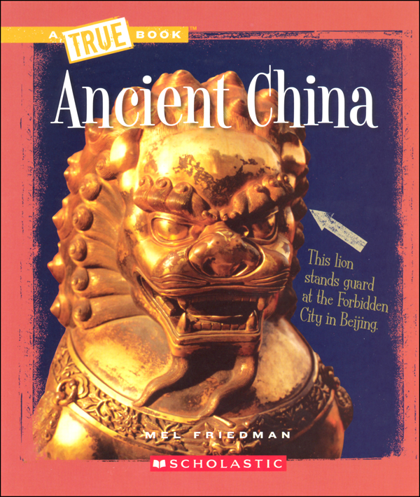 Ancient China (True Book - Ancient Civilizations)