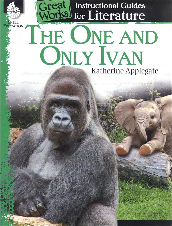 One and Only Ivan: Instructional Guides for Literature