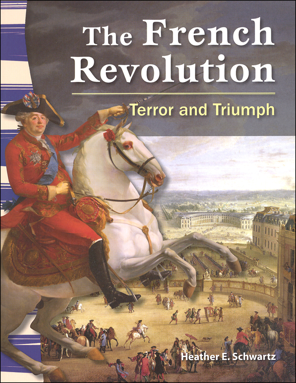 French Revolution: Terror and Triumph (World History Eras and Events)