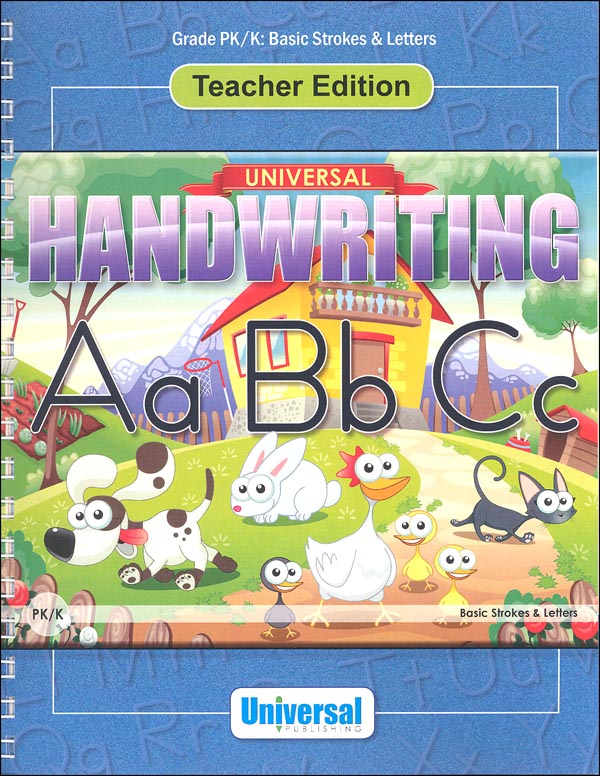 Basic Strokes & Letters - Grade PK/K Teacher Edition (Universal Handwriting Series)