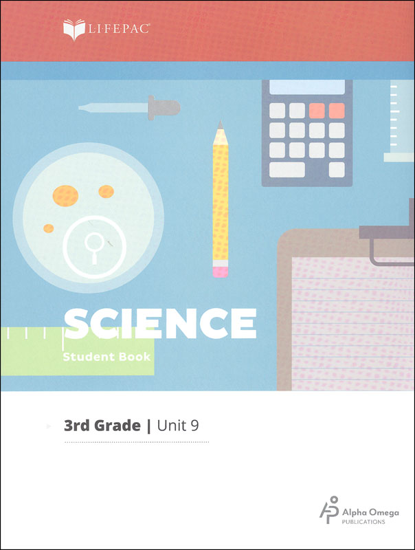 Science 3 Lifepac - Unit 9 Worktext