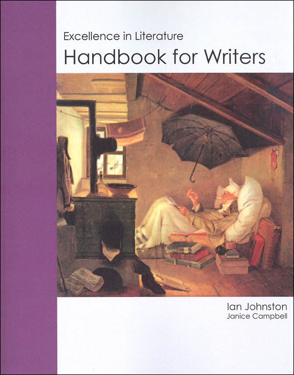 Handbook for Writers: Excellence in Literature - Reading and Writing Through the Classics