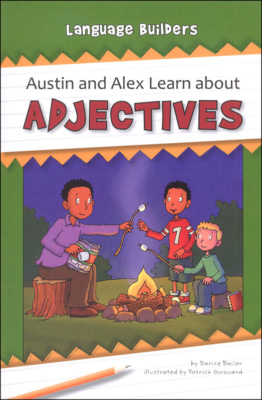Austin and Alex Learn about Adjectives (Language Builders)