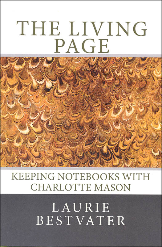 Living Page: Keeping Notebooks with Charlotte Mason
