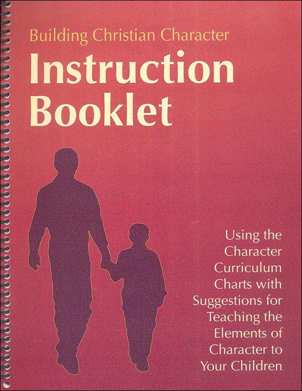 Building Christian Character Instruction Booklet