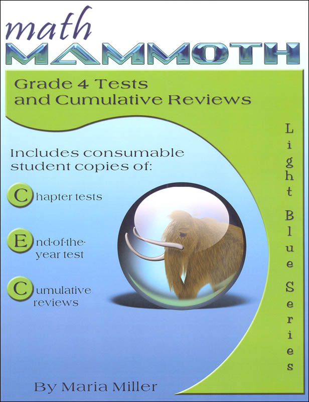 Math Mammoth Light Blue Series Grade 4 Test/Review (Colored Version)
