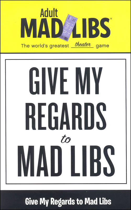 Give My Regards to Mad Libs