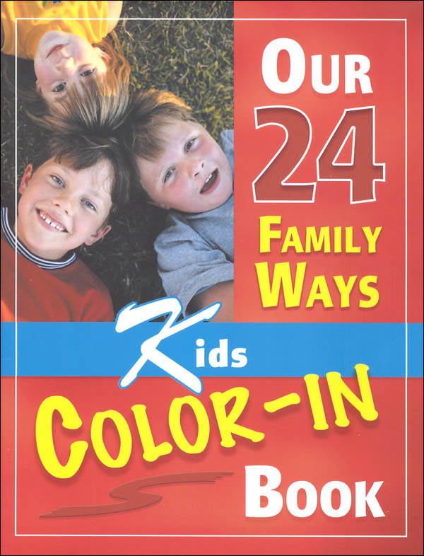 Our 24 Family Ways Kids Color-in Book