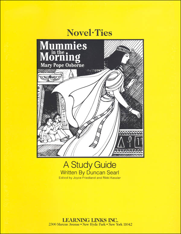 Mummies in the Morning (Magic Tree House) Novel-Ties Study Guide