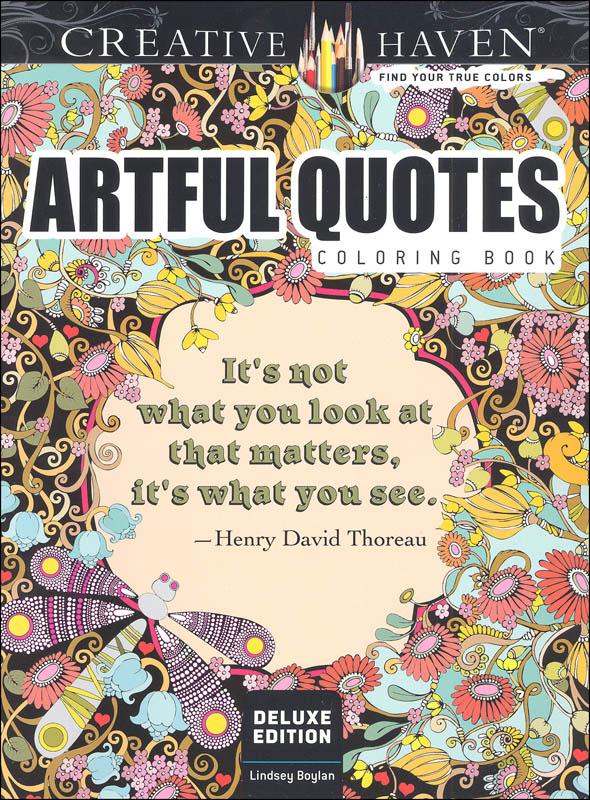 Deluxe Edition Artful Quotes Coloring Book (Creative Haven) Dover  Publications 9780486808857