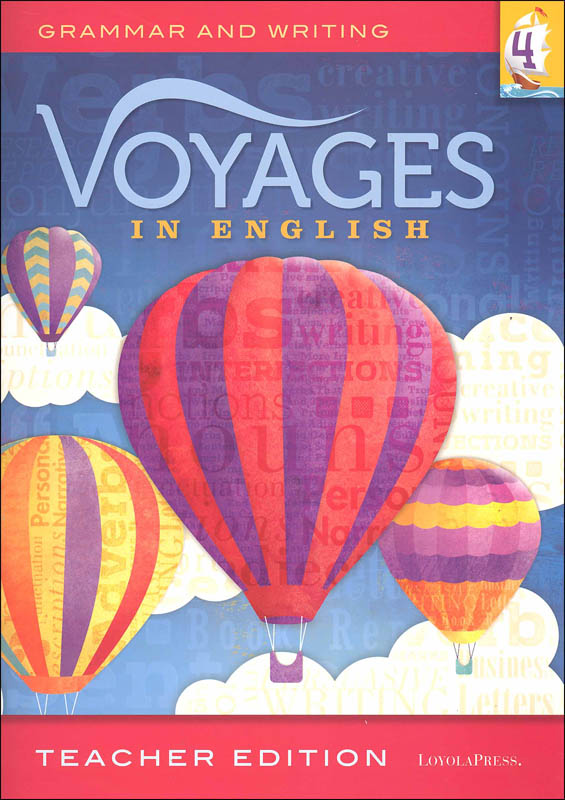Voyages in English 2018 Grade 4 Teacher Edition