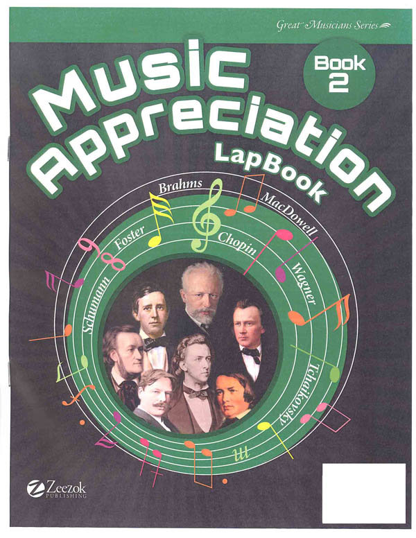 Music Appreciation: Book 2 for the Middle Grades - Lapbook Book