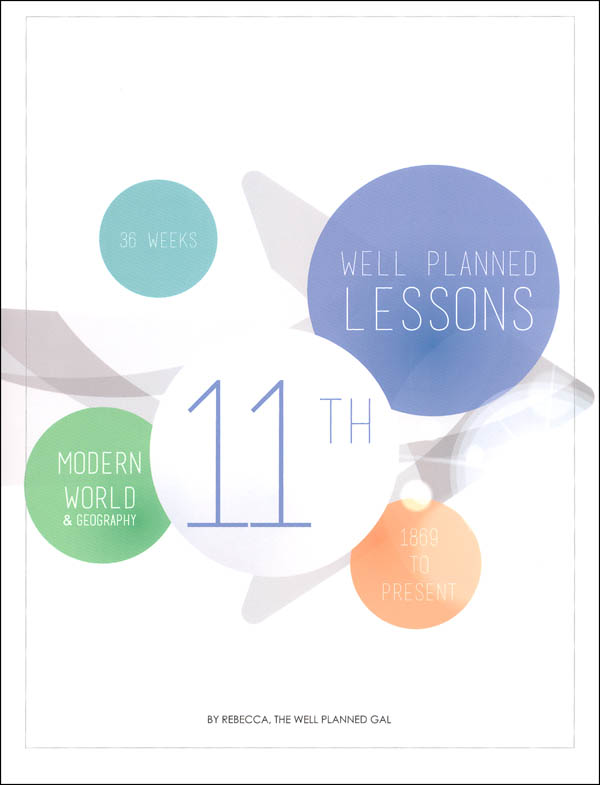 Well Planned Lesson Plans - 11th Grade Modern World & Geography