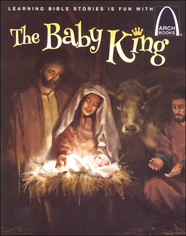 Baby King (Arch Books)
