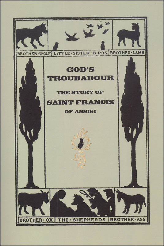 God's Troubadour, The Story of St. Francis of Assisi