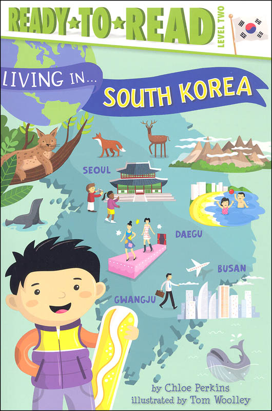 Living In... South Korea (Ready-to-Read Level 2)