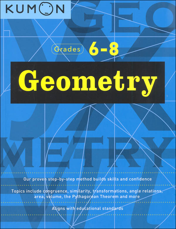 Geometry Workbook (Kumon Middle School Geometry Series)