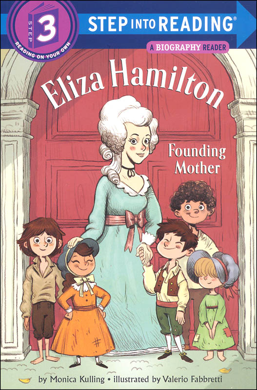Eliza Hamilton: Founding Mother (Step into Reading Level 3)