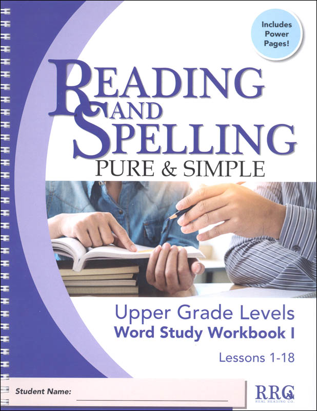 Reading & Spelling Pure & Simple Upper Grade Word Study Workbook I