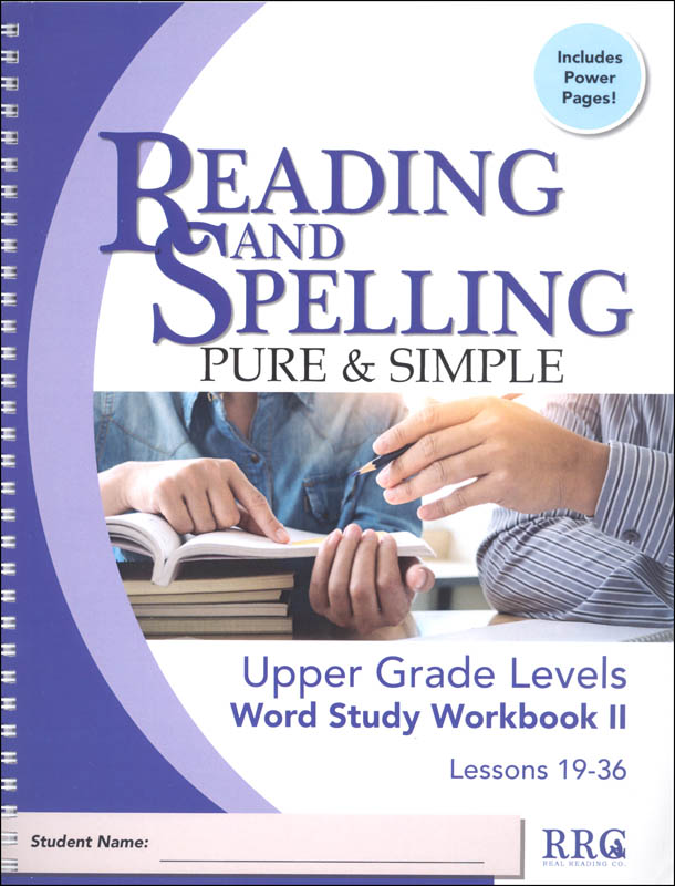 Reading & Spelling Pure & Simple Upper Grade Word Study Workbook II