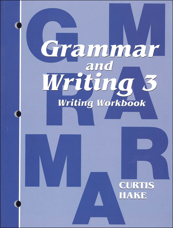 Grammar and Writing 3 Writing Workbook