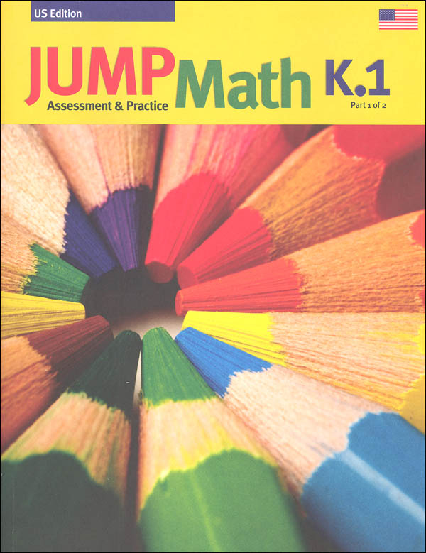 Jump Math Assessment & Practice Book K.1 (US Edition)