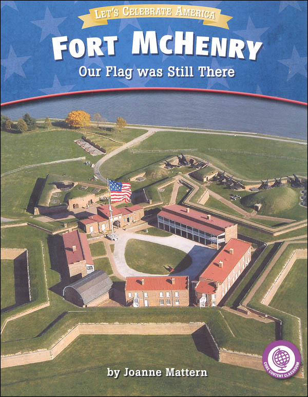 Fort McHenry: Our Flag Was Still There (Let's Celebrate America)