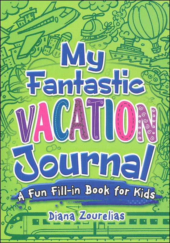 My Fantastic Vacation Journal (My Journals)