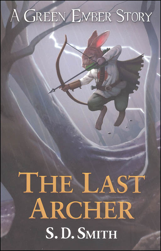 Last Archer: Green Ember Story