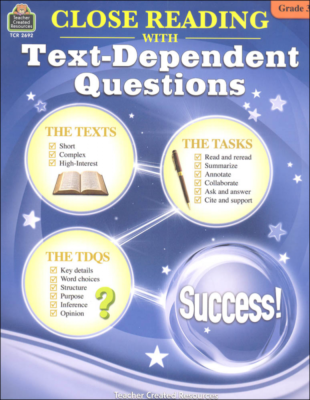 Close Reading with Text-Dependent Questions Grade 3