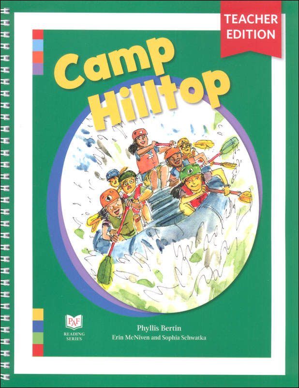 Camp Hilltop Teacher Edition (PAF Reading Series)