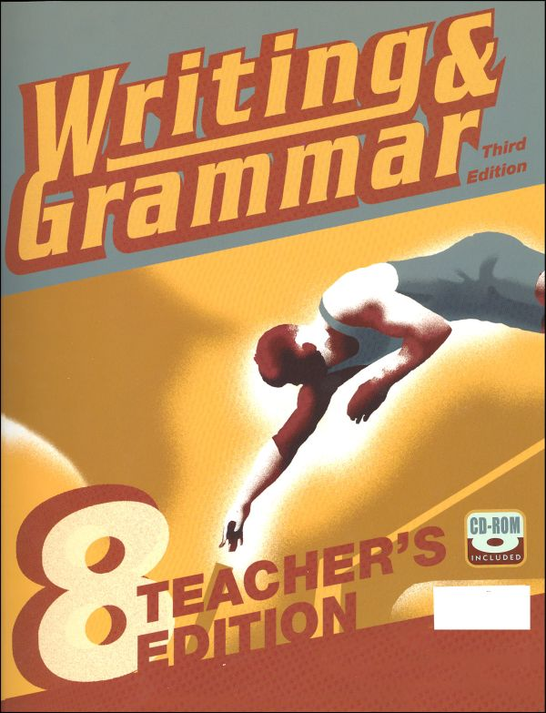 Writing/Grammar 8 Teacher Edition 3ED