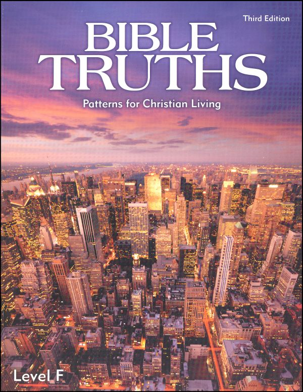 Bible Truths F Student Worktext 3ED