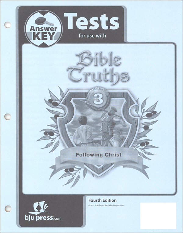 Bible Truths 3 Tests Answer Key 4th Edition