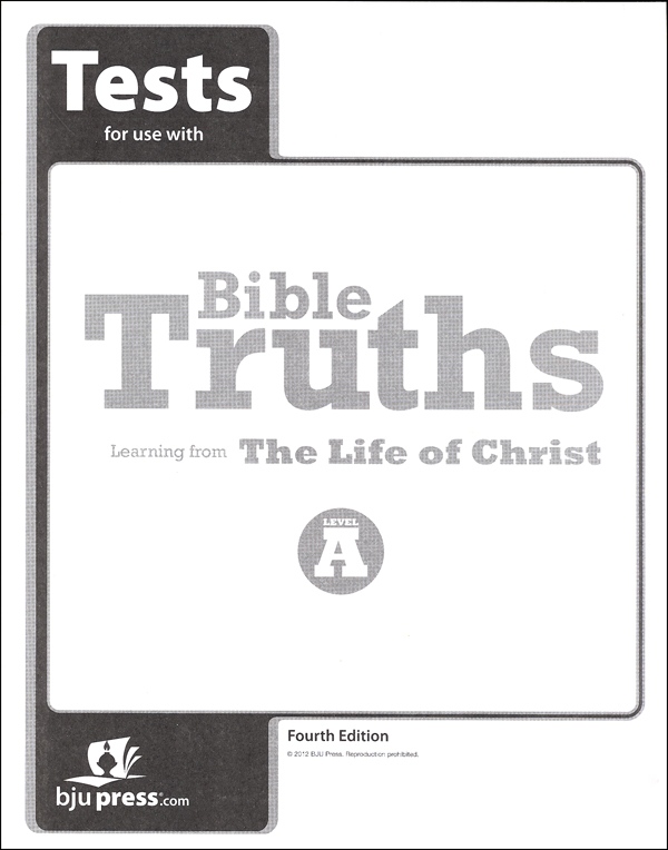 Bible Truths A Tests 4th Edition