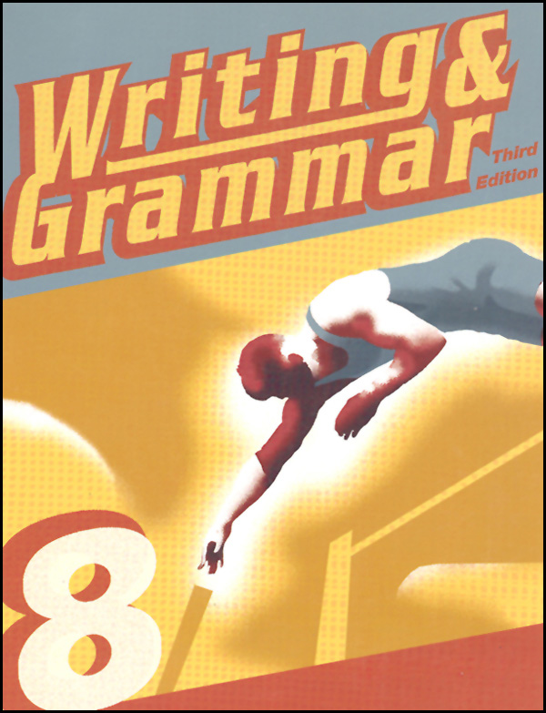 Writing/Grammar 8 Student 3rd Edition