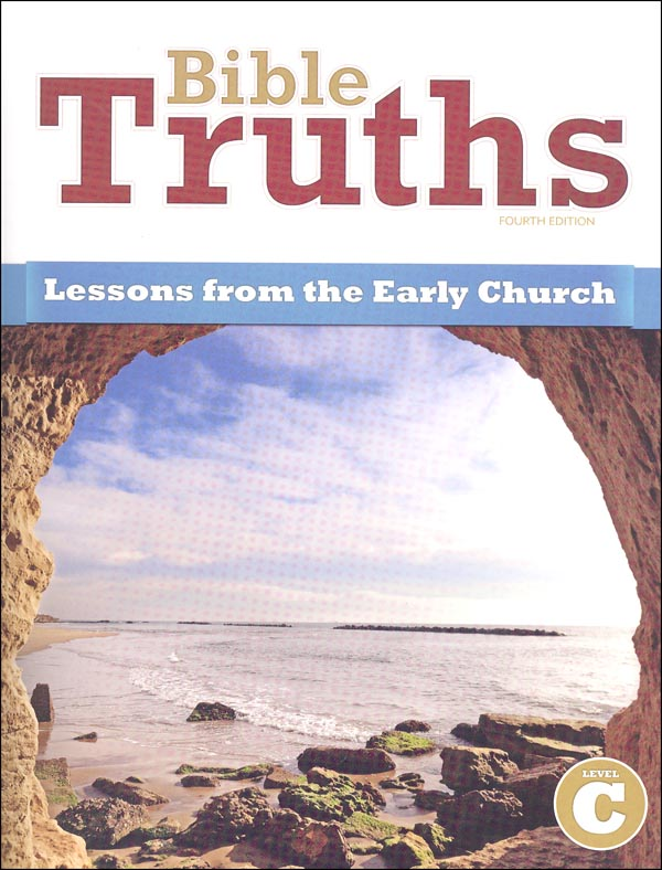 Bible Truths C Student Worktext 4th Edition