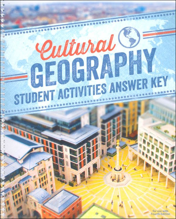 Cultural Geography Student Activity Manual Answer Key 4th Edition