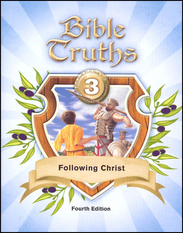 Bible Truths 3 Student Worktext 4th Edition (copyright update)