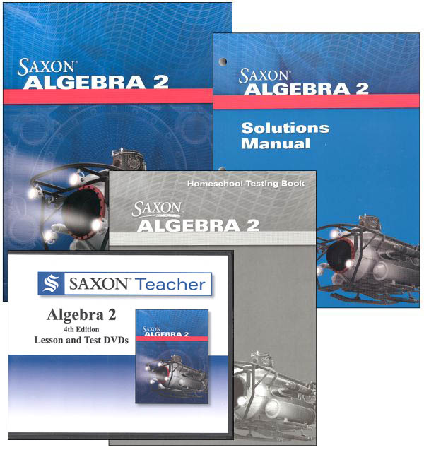 Algebra 2 4th Edition Saxon Home Study Kit + Saxon Teacher for Algebra 2 4th Edition on CD-ROM