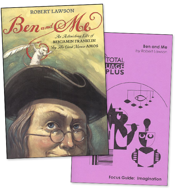 Ben and Me Total Language Plus Guide and Book