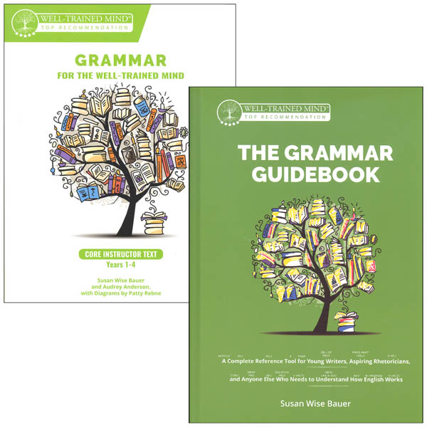 Grammar for the Well-Trained Mind Guidebook / Core Instructor Text Set