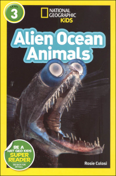 Alien Ocean Animals (National Geographic Readers Level 3)