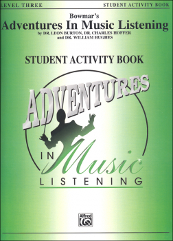 Bowmar's Adventures in Music Listening L3 Student Activity Book