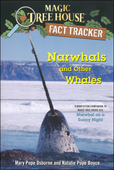 Narwhals and Other Whales (Magic Treehouse Fact Tracker)