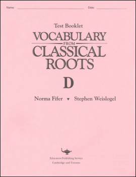 Vocabulary From Classical Roots D Test & Key